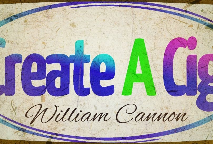 Create A Cig - William Cannon