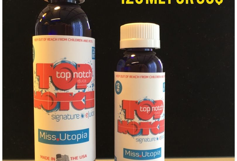 TopNotch eJuice 60ml for $20 or 120ml for $30