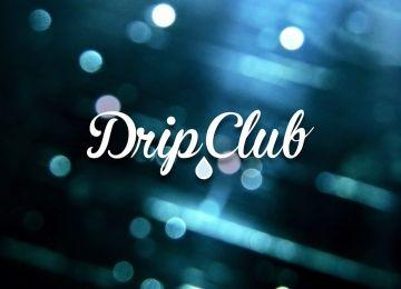 The Drip Club